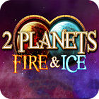 2 Planets Ice and Fire igra