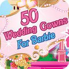 50 Wedding Gowns for Barbie igra