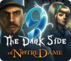 9: The Dark Side Of Notre Dame igra