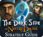 9: The Dark Side Of Notre Dame Strategy Guide igra