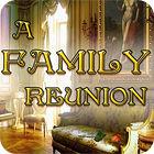 A Family Reunion igra