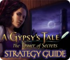A Gypsy's Tale: The Tower of Secrets Strategy Guide igra