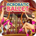Acrobatic Ballet igra