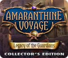 Amaranthine Voyage: Legacy of the Guardians Collector's Edition igra
