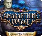 Amaranthine Voyage: Legacy of the Guardians igra