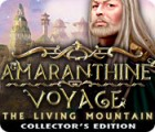 Amaranthine Voyage: The Living Mountain Collector's Edition igra