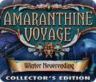 Amaranthine Voyage: Winter Neverending Collector's Edition igra