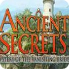 Ancient Secrets: Mystery of the Vanishing Bride igra