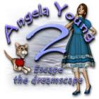 Angela Young 2: Escape the Dreamscape igra