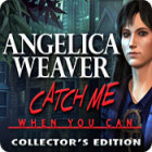 Angelica Weaver: Catch Me When You Can Collector's Edition igra