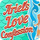 Ariel's Love Confessions igra