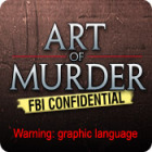 Art of Murder: FBI Confidential igra