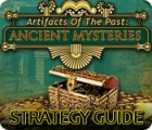 Artifacts of the Past: Ancient Mysteries Strategy Guide igra