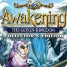 Awakening: The Goblin Kingdom Collector's Edition igra