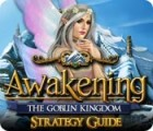 Awakening: The Goblin Kingdom Strategy Guide igra