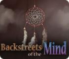 Backstreets of the Mind igra