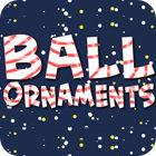 Ball Ornaments igra