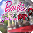 Barbie: Good or Bad? igra
