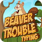 Beaver Trouble Typing igra