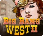 Big Bang West 2 igra
