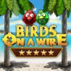 Birds On A Wire igra