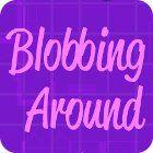 Blobbing Around igra