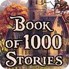 Book Of 1000 Stories igra