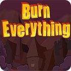 Burn Everything igra