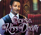 Cadenza: The Kiss of Death igra