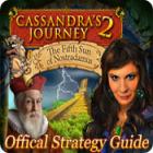 Cassandra's Journey 2: The Fifth Sun of Nostradamus Strategy Guide igra