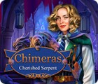 Chimeras: Cherished Serpent igra