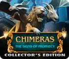 Chimeras: The Signs of Prophecy Collector's Edition igra