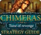 Chimeras: Tune Of Revenge Strategy Guide igra