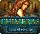 Chimeras: Tune Of Revenge igra