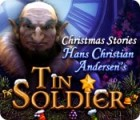 Christmas Stories: Hans Christian Andersen's Tin Soldier igra