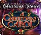 Christmas Stories: A Christmas Carol igra