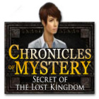 Chronicles of Mystery: Secret of the Lost Kingdom igra
