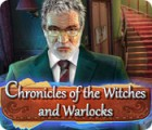 Chronicles of the Witches and Warlocks igra