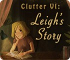 Clutter VI: Leigh's Story igra