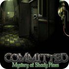 Committed: Mystery at Shady Pines igra