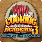 Cooking Academy 3: Recipe for Success igra