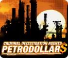 Criminal Investigation Agents: Petrodollars igra