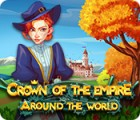 Crown Of The Empire: Around The World igra