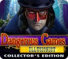 Dangerous Games: Illusionist Collector's Edition igra