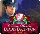 Danse Macabre: Deadly Deception Collector's Edition igra
