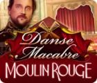 Danse Macabre: Moulin Rouge Collector's Edition igra