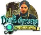 Dark Arcana: The Carnival igra