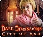 Dark Dimensions: City of Ash igra