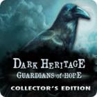 Dark Heritage: Guardians of Hope Collector's Edition igra