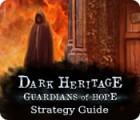 Dark Heritage: Guardians of Hope Strategy Guide igra